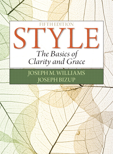Style: The Basics of Clarity and Grace, 5th Edition