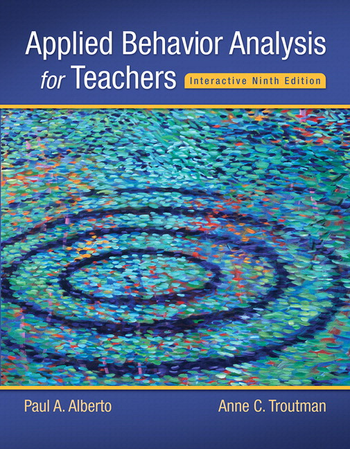 Alberto troutman applied behavior analysis for teachers applied behavior analysis for teachers interactive ninth edition enhanced pearson etext with fandeluxe Images