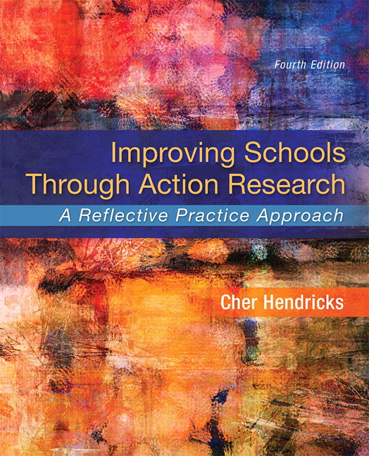 Hendricks improving schools through action research a reflective improving schools through action research a reflective practice approach enhanced pearson etext access card package 4th edition fandeluxe Choice Image