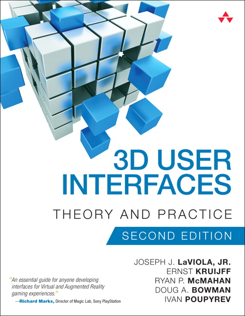 3D User Interfaces: Theory and Practice, 2nd Edition