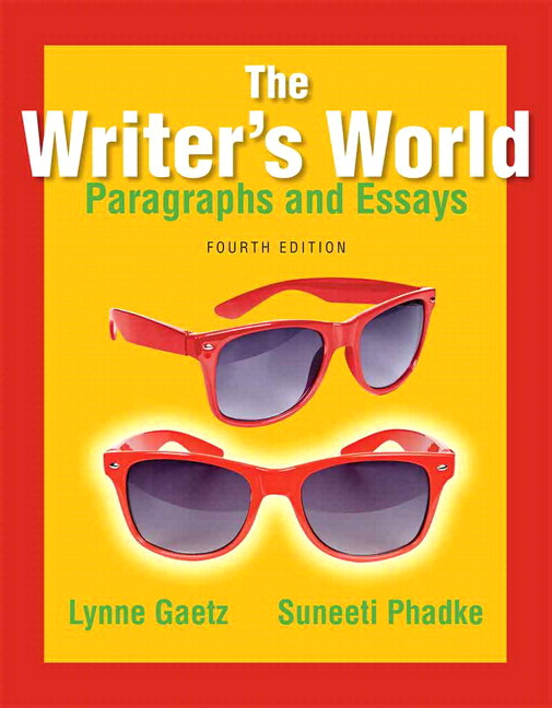 The writer's world paragraphs and essays 4th edition answers