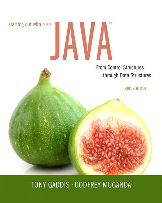 Gaddis & Muganda, Starting Out with Java: From Control