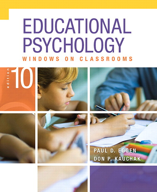 Educational Psychology: Windows on Classrooms, Enhanced Pearson eText with Loose-Leaf Version -- Access Card Package, 10th Edition