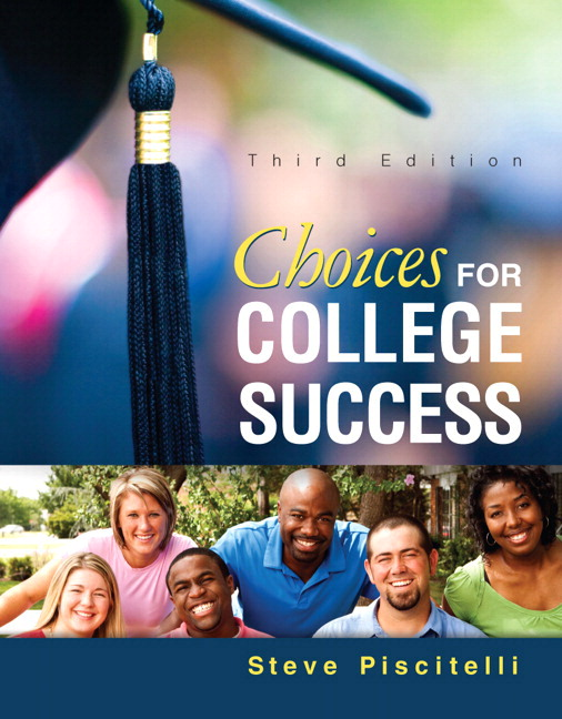 Choices for College Success, 3rd Edition