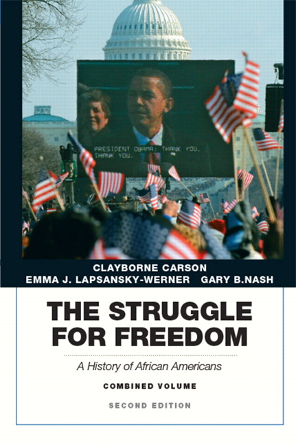 The struggle for freedom: a history of african americans, volume 2.