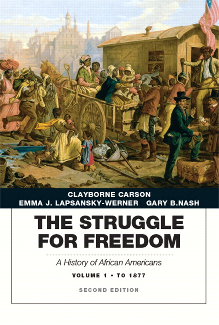 Struggle for freedom: a history of african americans, by carson.