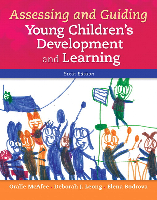 Mcafee leong bodrova assessing and guiding young childrens assessing and guiding young childrens development and learning with enhanced pearson etext access card package 6th edition fandeluxe Image collections