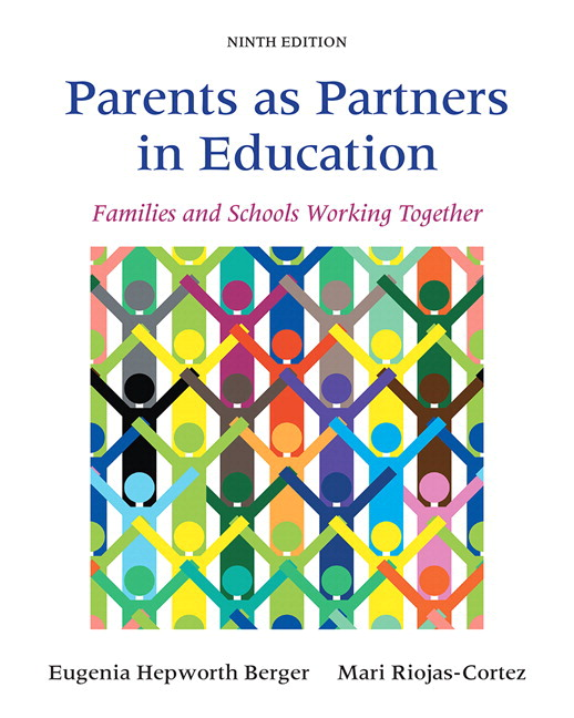Berger riojas cortez parents as partners in education families parents as partners in education families and schools working together with enhanced pearson etext access card package 9th edition fandeluxe Image collections