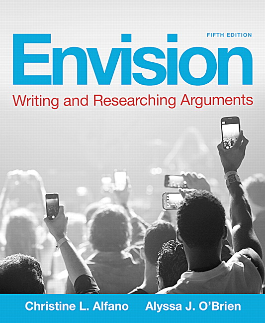 Envision: Writing And Researching Arguments, CourseSmart ETextbook, 5th  Edition