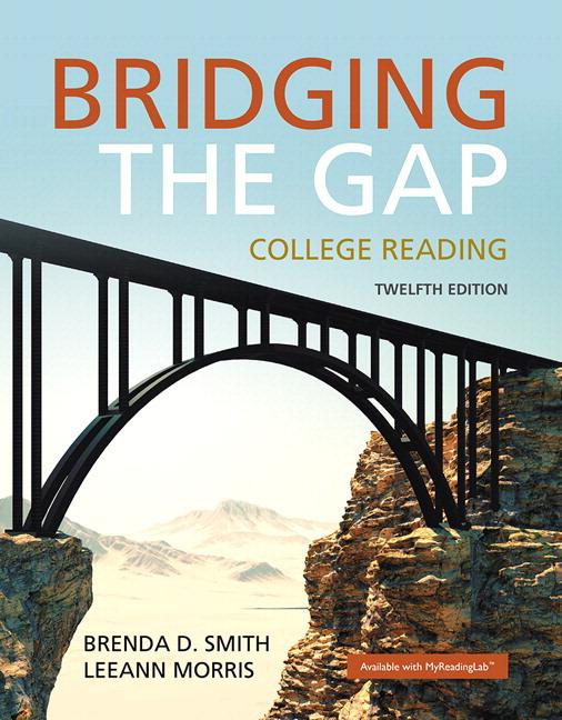 Smith Morris Bridging The Gap College Reading 12th
