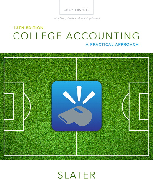 Slater & Deschamps, College Accounting Chapters 1-12 with Study
