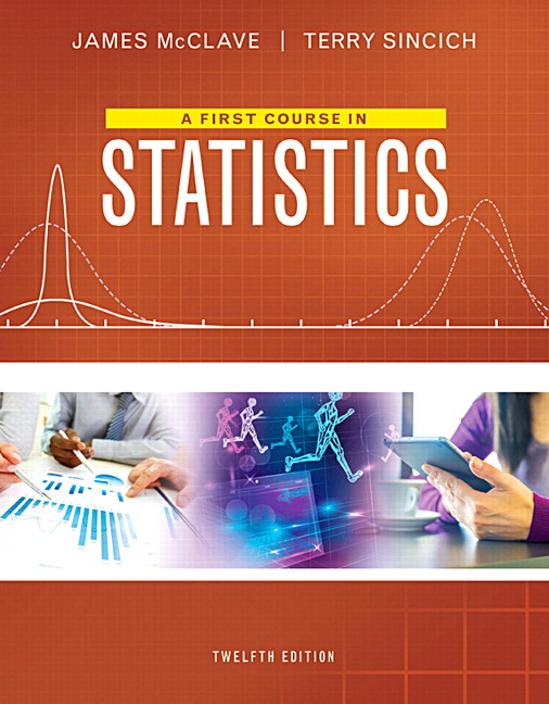 Mcclave sincich first course in statistics a 12th edition pearson first course in statistics a plus mylab statistics with pearson etext access card package 12th edition fandeluxe Images
