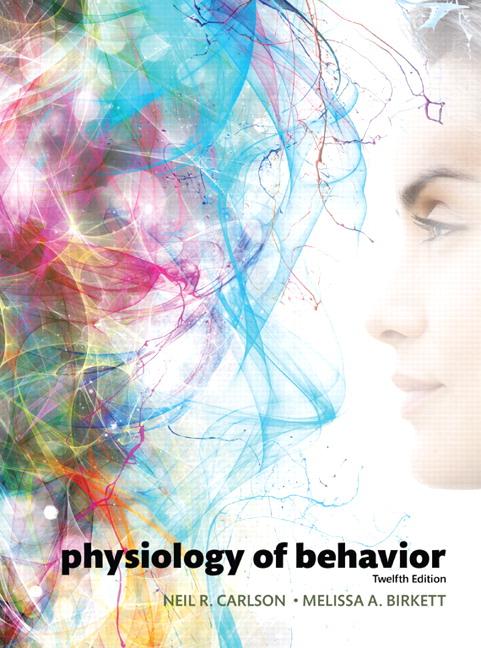 Carlson Birkett Physiology Of Behavior Pearson