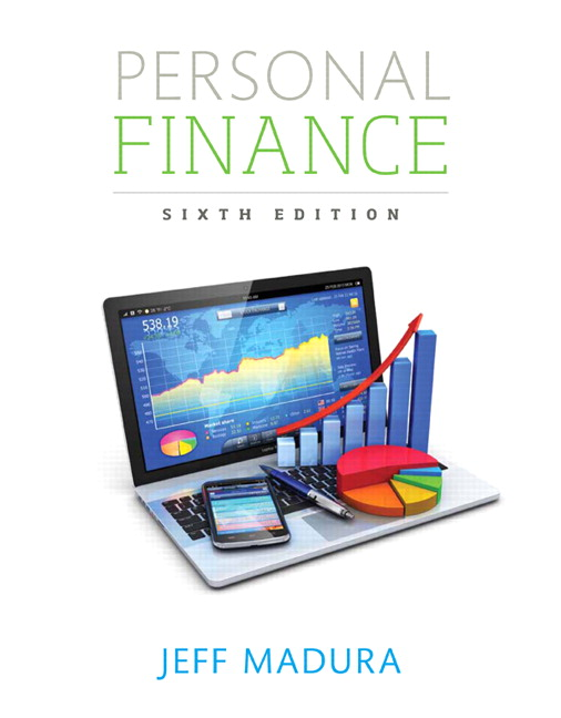 Madura, Personal Finance, 6th Edition