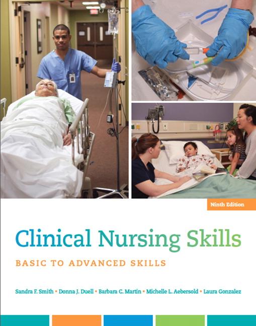 Clinical Nursing Skills: Basic to Advanced Skills, 9th Edition