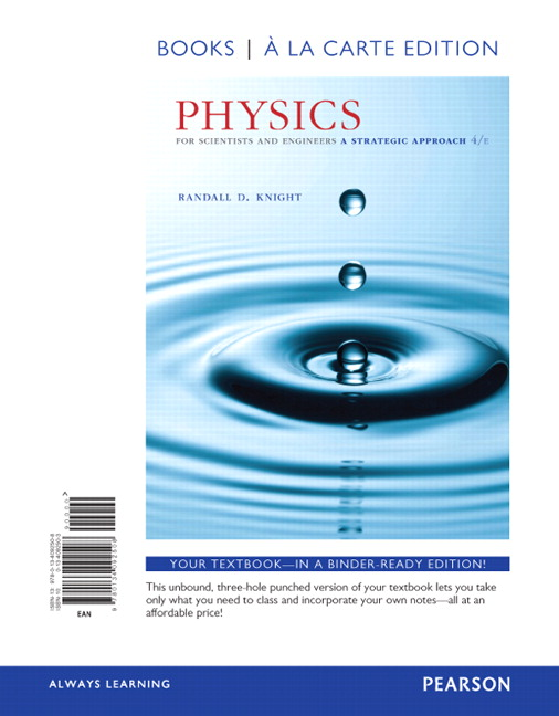 Knight physics for scientists and engineers a strategic approach physics for scientists and engineers a strategic approach with modern physics books a la carte edition 4th edition fandeluxe Gallery