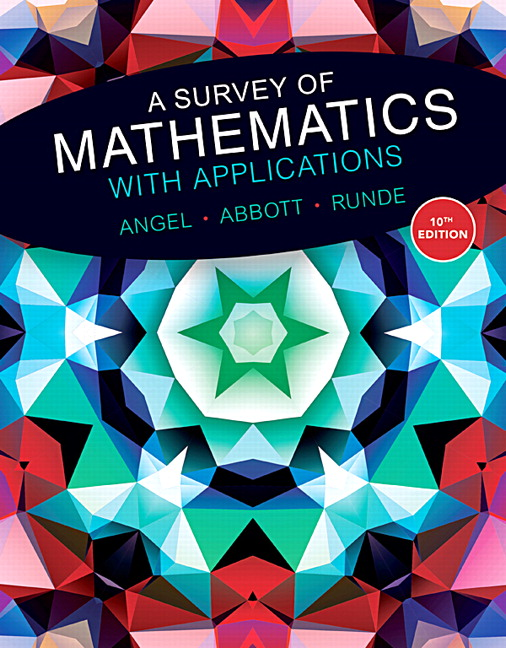 Angel abbott runde a survey of mathematics with applications a survey of mathematics with applications 10th edition fandeluxe Choice Image