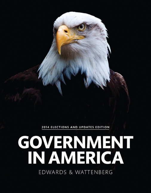 Government in America, 2014 Elections and Updates Edition, 16th Edition