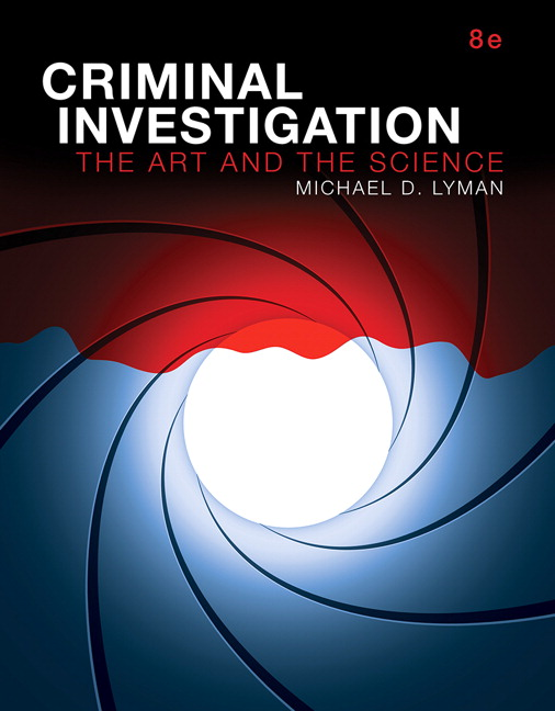 Criminal Investigation: The Art and the Science (Subscription)