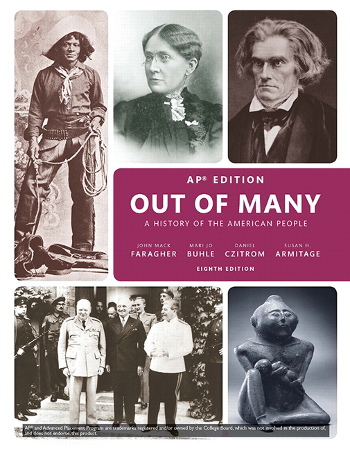 Out of Many: A History of the American People, AP* Edition, 8th Edition
