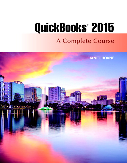QuickBooks 2015: A Complete Course (Without Software)