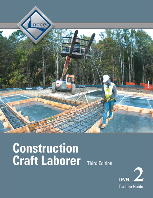 nccer  construction craft laborer level 2 trainee guide