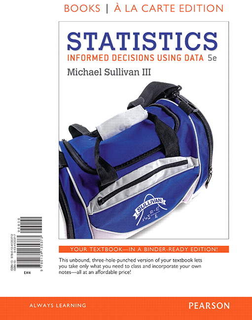 Statistics: Informed Decisions Using Data, Books A La Carte Edition