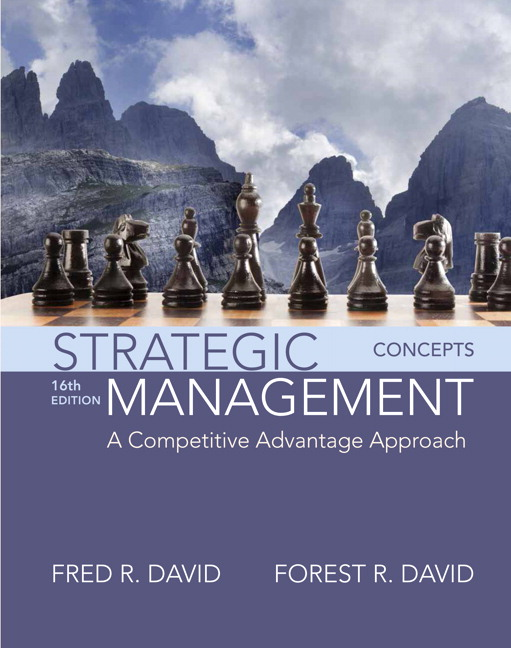 David david strategic management a competitive advantage strategic management a competitive advantage approach concepts 16th edition fandeluxe Gallery