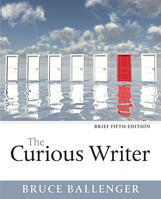 Ballenger curious writer brief edition the 5th edition pearson curious writer brief edition fandeluxe Images