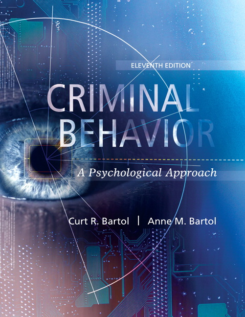Criminal Behavior: A Psychological Approach, 11th Edition