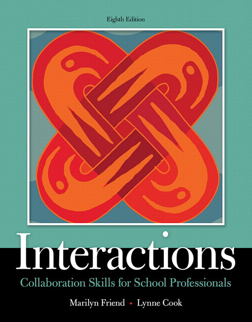 Interactions: Collaboration Skills for School Professionals, Enhanced Pearson eText with Loose-Leaf Version -- Access Code Package, 8th Edition