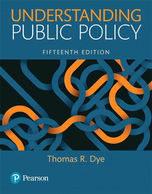 Understanding Public Policy, 15th Edition