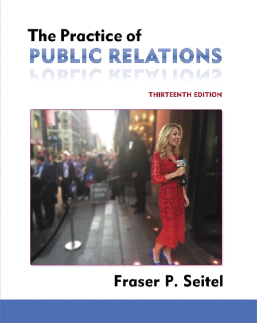 Practice of Public Relations, The, 13th Edition