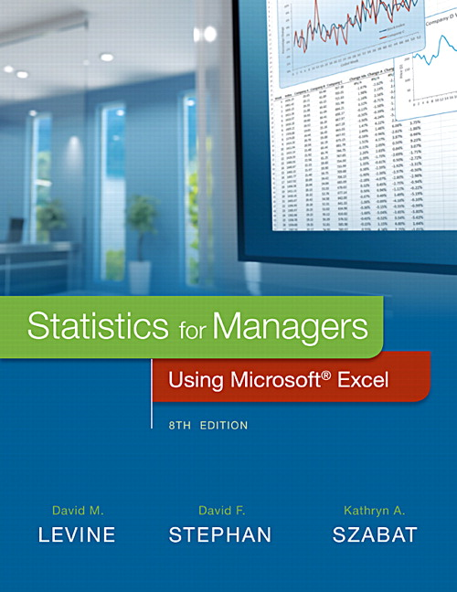 Levine stephan szabat statistics for managers using microsoft statistics for managers using microsoft excel 8th edition fandeluxe Gallery