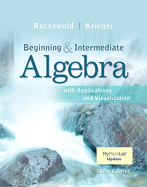 Beginning and Intermediate Algebra with Applications & Visualization MyLab Math Update with eText -- Access Card Package