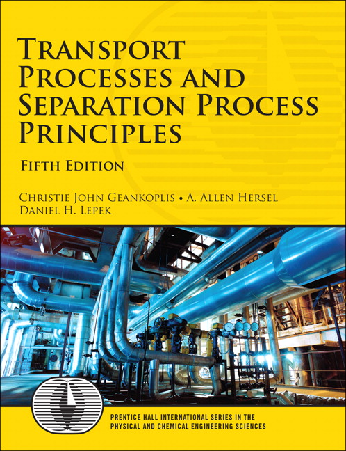 Additional Homework Problems for Transport Processes and Separation Process Principles