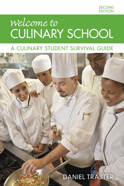 Wele To Culinary School A Student Survival Guide 2nd Edition