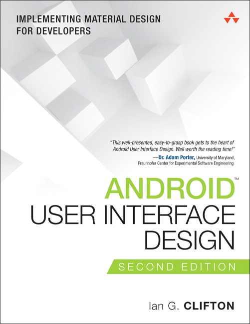 Android User Interface Design: Implementing Material Design for Developers, 2nd Edition