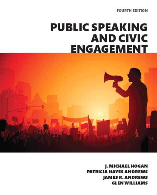 Hogan hayes andrews andrews williams public speaking and public speaking and civic engagement books a la carte edition 4th edition fandeluxe Choice Image