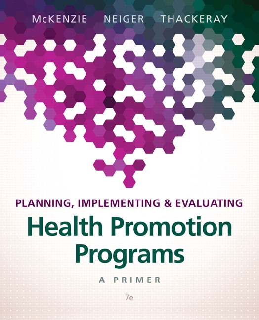 Mckenzie Neiger Thackeray Planning Implementing Evaluating Health Promotion Programs A Primer 7th Edition Pearson