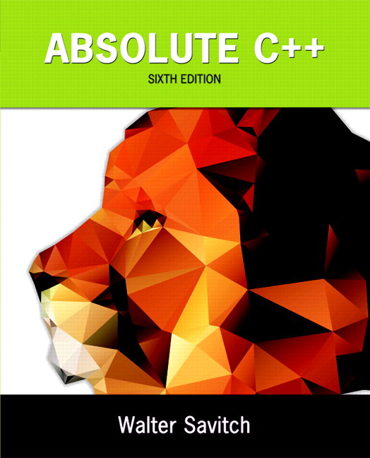 Absolute C++, 6th Edition