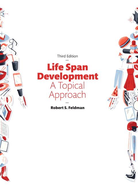 Feldman life span development a topical approach pearson life span development a topical approach subscription 3rd edition feldman fandeluxe Image collections