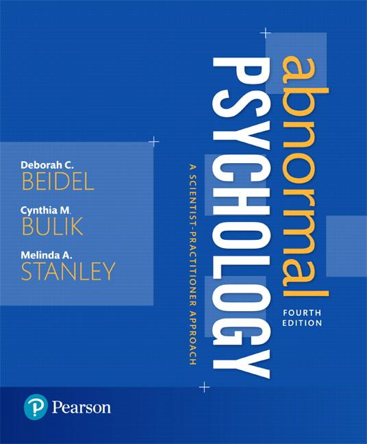 Beidel, Bulik & Stanley, Beidel:Abnormal Psychology_4, 4th Edition ...