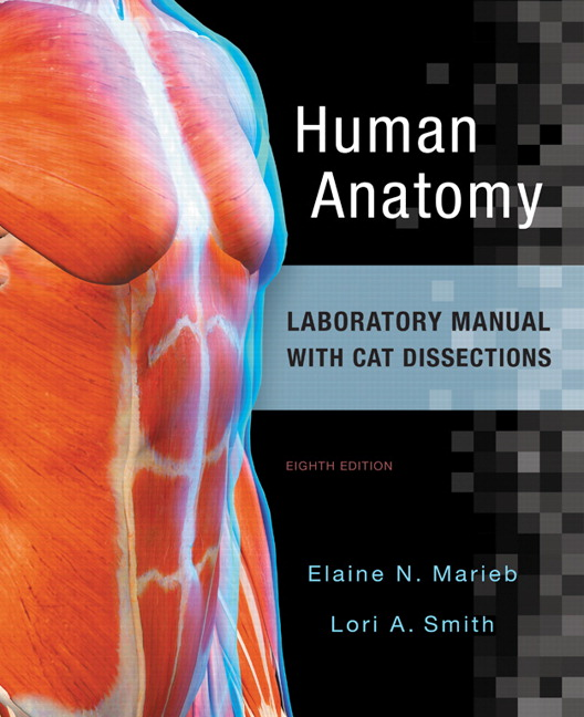 Marieb Smith Human Anatomy Laboratory Manual With Cat Dissections
