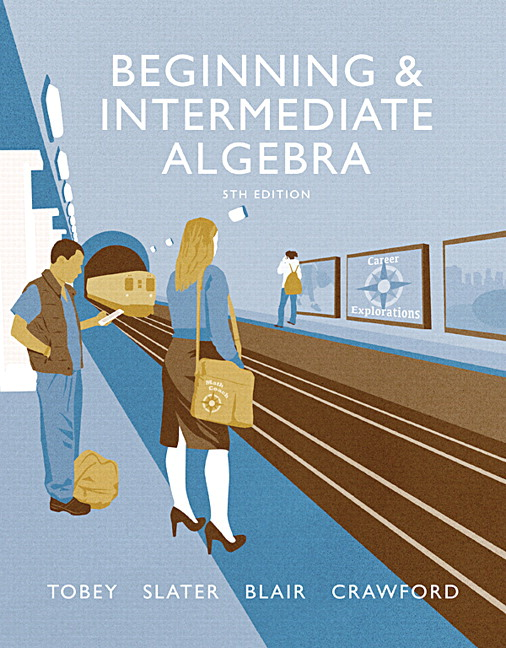 Tobey slater blair crawford beginning intermediate algebra beginning intermediate algebra 5th edition fandeluxe Gallery
