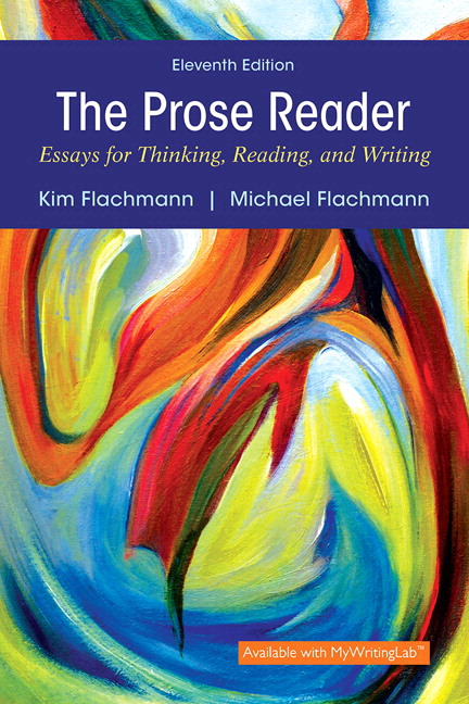 Flachmann flachmann prose reader the essays for thinking prose reader the essays for thinking reading and writing 11th edition fandeluxe Images