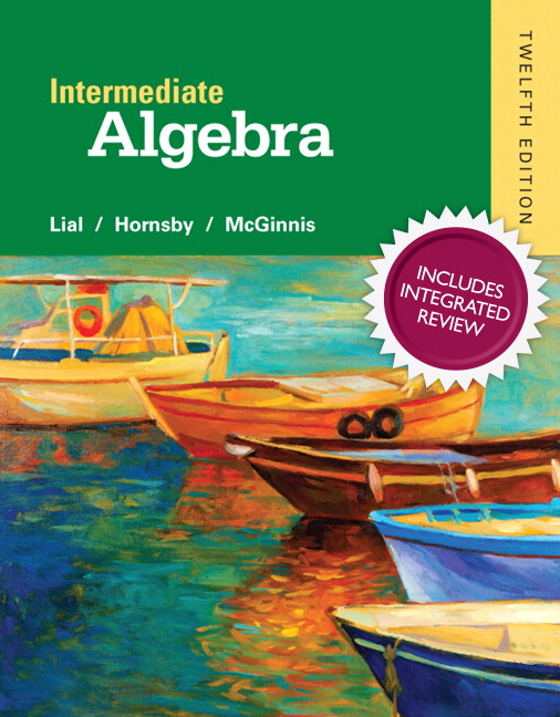 Intermediate Algebra with Integrated Review and worksheets plus NEW MyLab Math with Pearson eText, Access Card Package, 12th Edition
