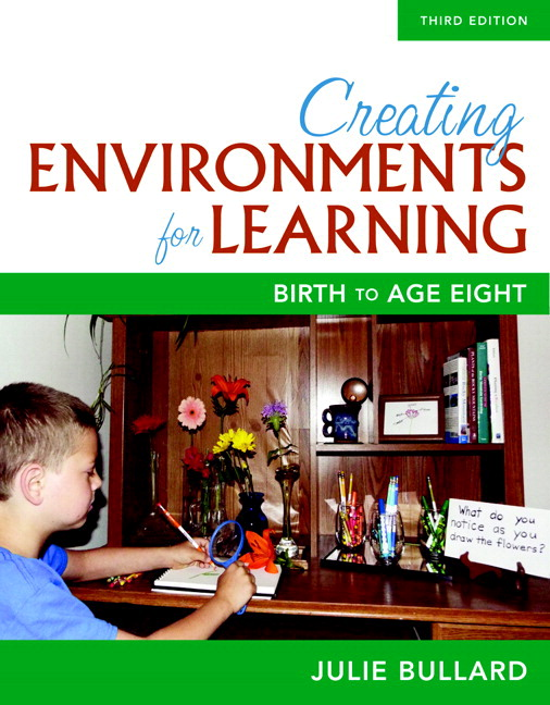 Creating Environments for Learning: Birth to Age Eight, 3rd Edition