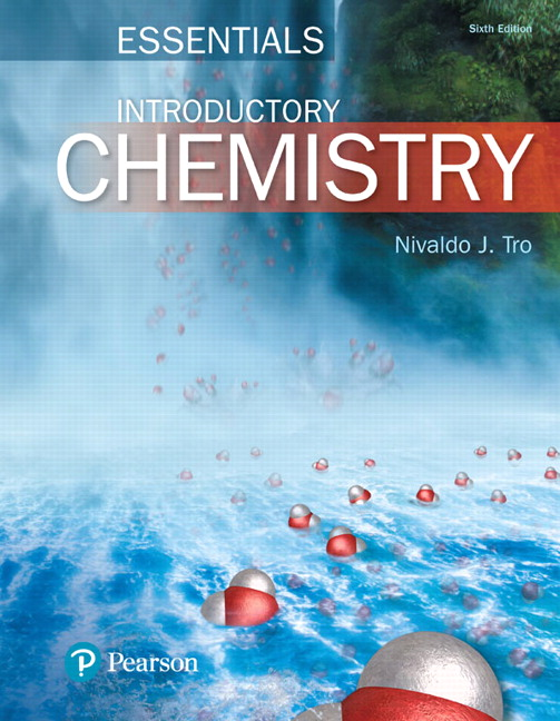 Tro, Introductory Chemistry Essentials, 6th Edition | Pearson