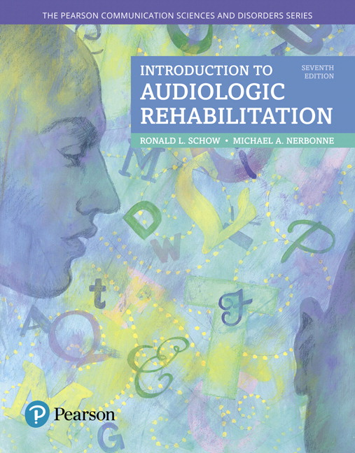 Schow Nerbonne Introduction To Audiologic Rehabilitation 7th Edition Pearson